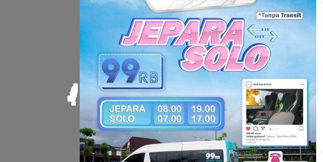 Travel Jepara Solo Sukoharjo Rimba Raya Terbaru 2021